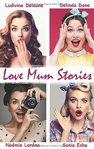 Couverture Love mum stories