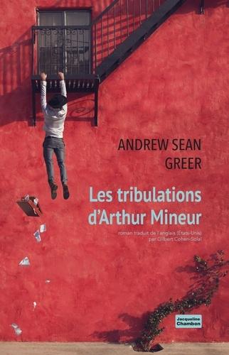 Couverture Les mésaventures d'Arthur Mineur