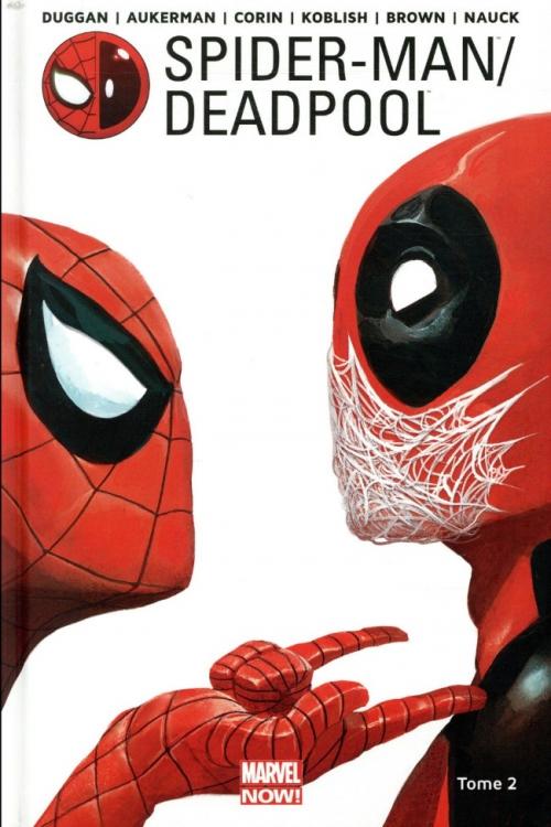 Couverture Spider-Man/Deadpool, tome 2 : Chaos sur la convention