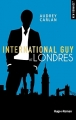 Couverture International Guy, tome 07 : Londres Editions Hugo & cie 2018