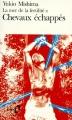Couverture La mer de la fertilité, tome 2 : Chevaux échappés Editions Folio  1991