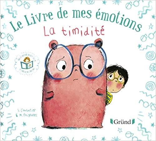 Couverture Le livre de mes émotions : La timidité