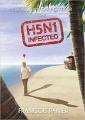 Couverture Chroniques de Gary Gardner, tome 1 : H5N1 infected Editions Le Livre en Papier 2015