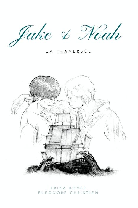 Couverture Jake & Noah, tome 1 : La Traversée