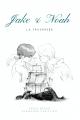 Couverture Jake & Noah, tome 1 : La Traversée Editions Autoédité 2018