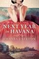Couverture L'année prochaine à la Havane Editions Berkley Books 2018