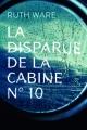 Couverture La disparue de la cabine n° 10 Editions France Loisirs (Suspense) 2018