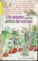 Couverture Un amour de tortue Editions Folio  (Cadet) 1990