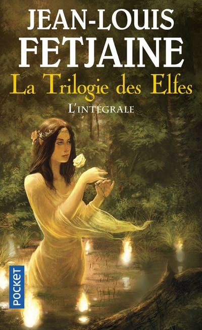 Couverture La Trilogie des elfes, intégrale
