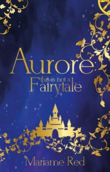 Couverture Aurore this is not a fairytale