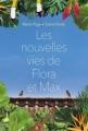 Couverture Les nouvelles vies de Flora et Max Editions L'école des loisirs 2018