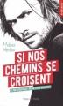 Couverture Si nos chemins se croisent Editions Hugo & cie (Poche - New romance) 2018