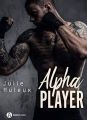 Couverture Alpha player Editions Addictives (Luv) 2018