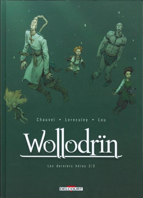 Couverture Wollodrïn, tome 10 : Les derniers héros, partie 2