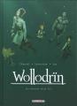 Couverture Wollodrïn, tome 10 : Les derniers héros, partie 2 Editions Delcourt (Terres de légendes) 2018