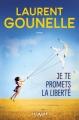 Couverture Je te promets la liberté Editions Calmann-Lévy 2018