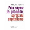 Couverture Pour sauver la planète, sortez du capitalisme Editions Seuil (Histoire) 2009