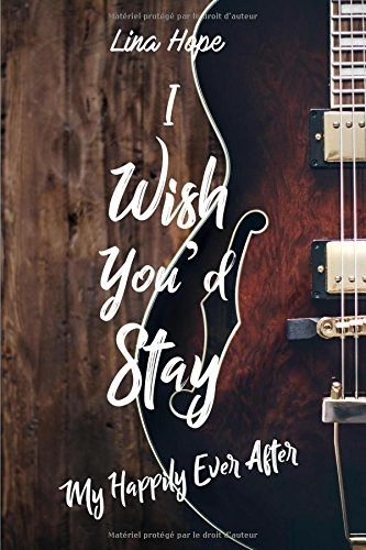 Couverture My Happily Ever After, tome 1.5 : I Wish You'd Stay