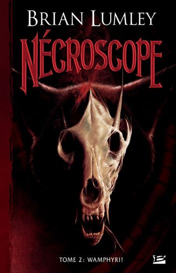 Couverture Nécroscope, tome 2 : Wamphyri !