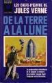 Couverture Voyage lunaire, tome 1 : De la Terre à la lune Editions Gerard & C° (Bibliothèque Marabout) 1966