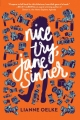 Couverture Nice Try, Jane Sinner Editions Houghton Mifflin Harcourt (Young Adult) 2018