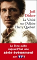 Couverture La Vérité sur l'affaire Harry Québert Editions de Fallois (Poche) 2018