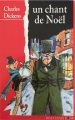 Couverture Un chant de Noël / Le drôle de Noël de Scrooge / Cantique de Noël Editions Des Deux coqs d'or 1995