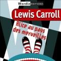 Couverture Alice au pays des merveilles / Les aventures d'Alice au pays des merveilles Editions Wordiz 2011