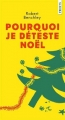 Couverture Pourquoi je déteste Noël Editions Points 2018