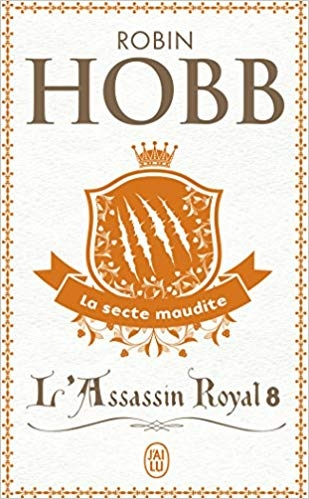 Couverture L'Assassin royal, tome 08 : La Secte maudite