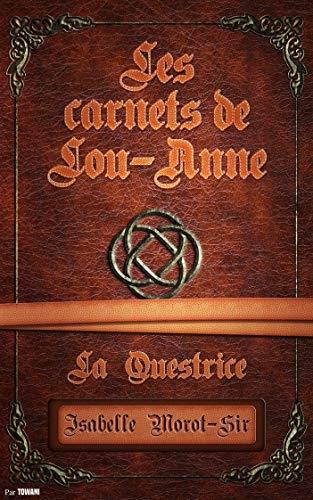 Couverture Les carnets de Lou-Anne, tome 2 : La questrice