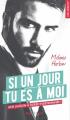 Couverture Si un jour tu es à moi Editions Hugo & cie (Poche - New romance) 2018