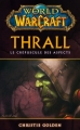 Couverture World of Warcraft : Thrall : Le crépuscule des aspects Editions Panini 2016