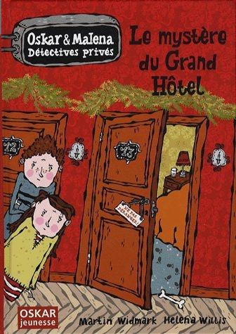 Couverture Oskar et Malena Détectives privés : Le mystère du Grand Hôtel