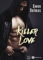 Couverture Killer Love Editions Addictives (Luv) 2018