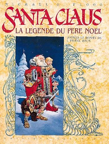 Couverture Santa Claus la légende du Père Noël
