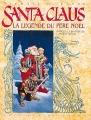 Couverture Santa Claus la légende du Père Noël Editions Delcourt 1992