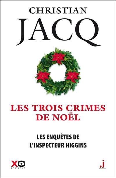 Couverture Les enquêtes de l'inspecteur Higgins, tome 03 : Les trois crimes de Noël