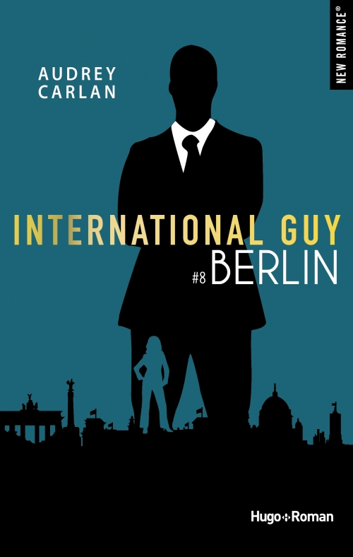 Couverture International Guy, tome 08 : Berlin