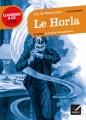 Couverture Le Horla et autres nouvelles fantastiques Editions Hatier (Classiques & cie - Lycée) 2013
