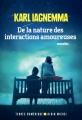 Couverture De la nature des interactions amoureuses Editions Albin Michel (Terres d'Amérique) 2018