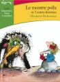 Couverture Le monstre poilu et 3 autres histoires Editions Gallimard  (Ecoutez lire - Jeunesse) 2018