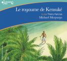 Couverture Le royaume de Kensuké Editions Gallimard  (Ecoutez lire - Jeunesse) 2006