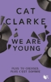Couverture We Are Young Editions Robert Laffont (R) 2019