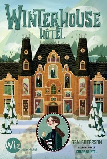 Couverture Winterhouse hôtel, tome 1
