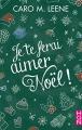 Couverture Je te ferai aimer Noël Editions Harlequin (HQN) 2018