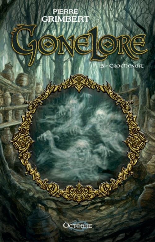 Couverture Gonelore, tome 5 : Crochenuit