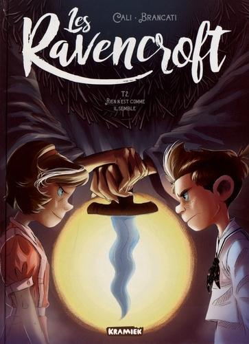 Couverture Les Ravencroft, tome 2 : Rien n'est comme il semble