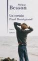 Couverture Un certain Paul Darrigrand Editions Julliard 2019