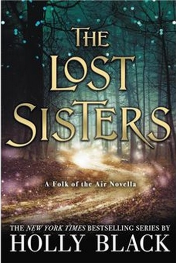 Couverture The Folk in the Air, book 1.5: The Lost Sisters